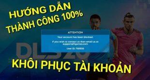 huong dan khoi phuc tai khoan bi khoa dream league soccer 2020 3