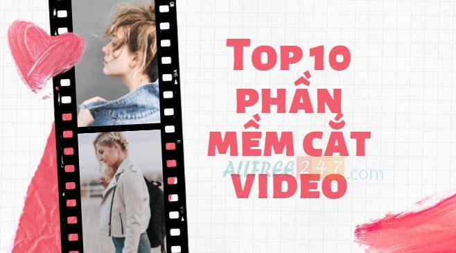 top 10 phan mem cat video tot nhat 2020_hinh anh 1