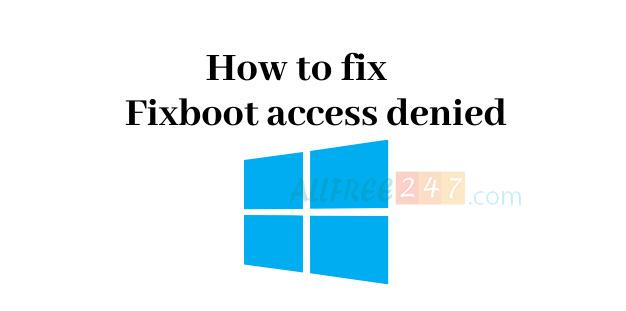 sua loi bootrec-fixboot access is denied-hinh anh 4