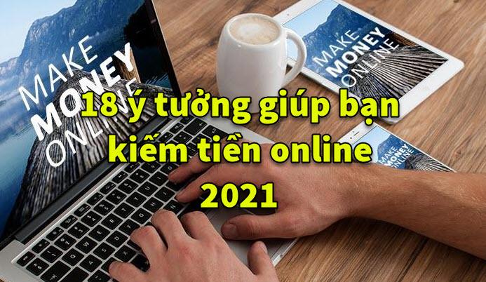 cach giup ban kiem tien online 2021 7